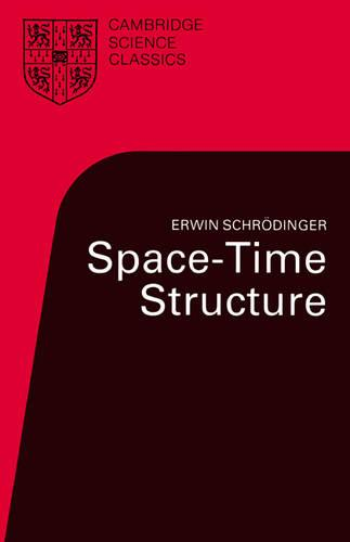 Space-Time Structure - Cambridge Science Classics (Paperback)