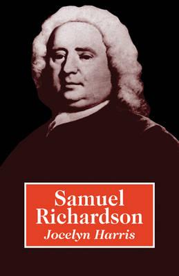 British and Irish Authors: Samuel Richardson (Paperback)
