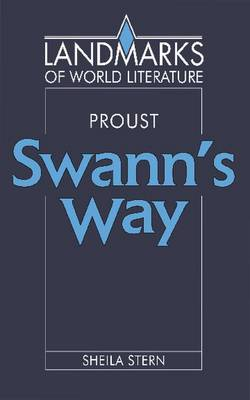 Proust: Swann's Way - Landmarks of World Literature (Paperback)