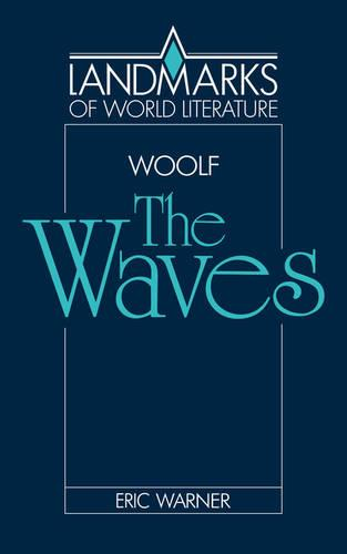 Landmarks of World Literature: Virginia Woolf: The Waves (Paperback)