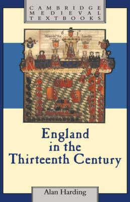 Cambridge Medieval Textbooks: England in the Thirteenth Century (Paperback)