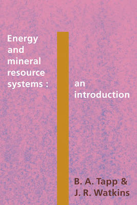 Energy and Mineral Resource Systems: An Introduction (Paperback)