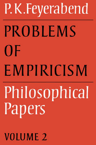 Problems of Empiricism: Problems of Empiricism: Volume 2 Problems of Empiricism v. 2 (Paperback)