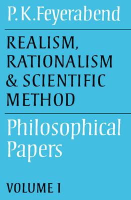 Realism, Rationalism and Scientific Method: Volume 1 (Paperback)