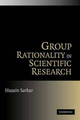 Group Rationality in Scientific Research (Paperback)