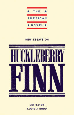 New Essays on 'Adventures of Huckleberry Finn' - The American Novel (Paperback)