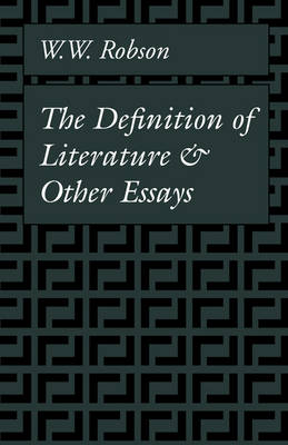 The Definition of Literature and Other Essays (Paperback)