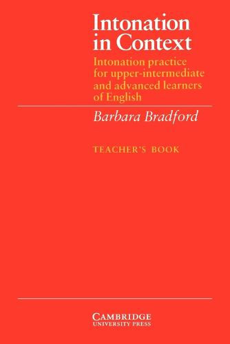 Intonation in Context Teacher's book: Intonation Practice for Upper-intermediate and Advanced Learners of English (Paperback)