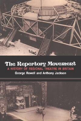 The Repertory Movement: A History of Regional Theatre in Britain (Paperback)