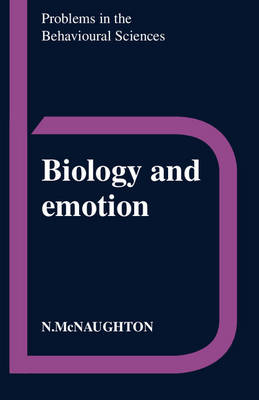 Problems in the Behavioural Sciences: Biology and Emotion Series Number 8 (Paperback)