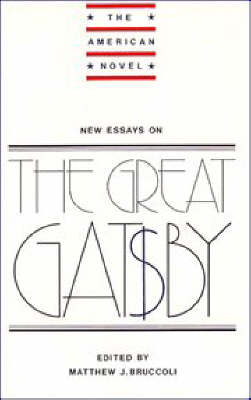 The American Novel: New Essays on The Great Gatsby (Paperback)