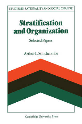 Studies in Rationality and Social Change: Stratification and Organization: Selected Papers (Hardback)