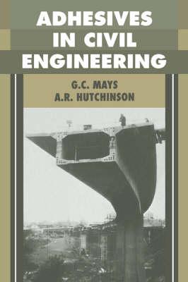 Adhesives in Civil Engineering (Hardback)