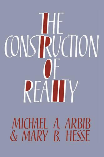 The Construction of Reality (Hardback)