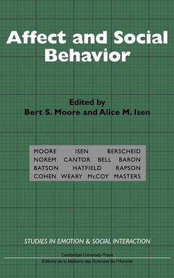 Affect and Social Behavior - Studies in Emotion and Social Interaction (Hardback)