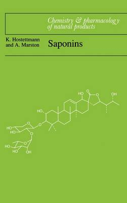 Chemistry and Pharmacology of Natural Products: Saponins (Hardback)