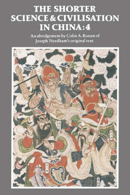 The Shorter Science and Civilisation in China: Volume 4 - Shorter Science and Civilisation in China (Hardback)