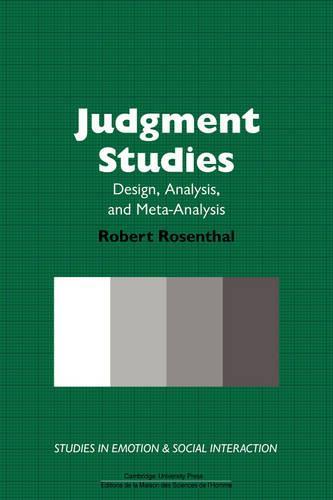 Judgment Studies: Design, Analysis, and Meta-Analysis - Studies in Emotion and Social Interaction (Hardback)