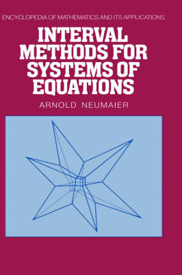 Interval Methods for Systems of Equations - Encyclopedia of Mathematics and Its Applications 37 (Hardback)