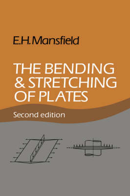 The Bending and Stretching of Plates (Hardback)