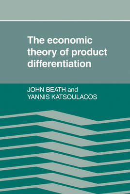 The Economic Theory of Product Differentiation (Hardback)