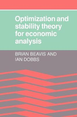 Optimisation and Stability Theory for Economic Analysis (Paperback)
