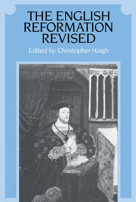 The English Reformation Revised (Paperback)