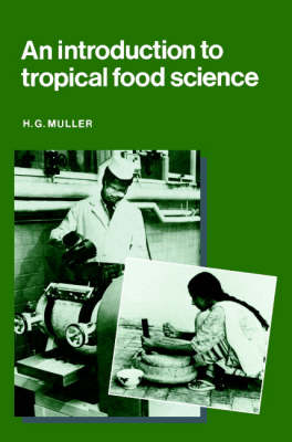 An Introduction to Tropical Food Science (Paperback)