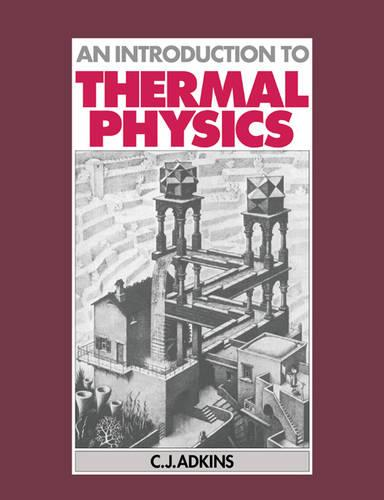 An Introduction to Thermal Physics (Paperback)