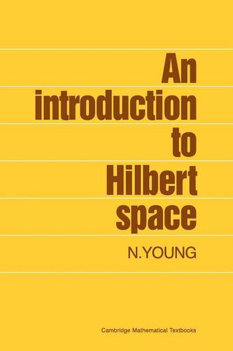An Introduction to Hilbert Space (Paperback)