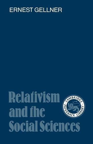 Relativism and the Social Sciences (Paperback)