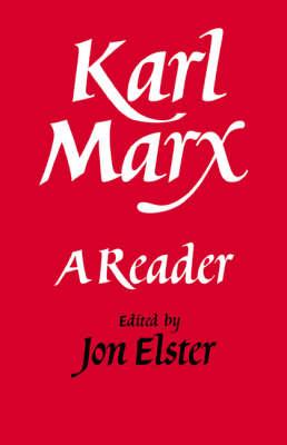 Karl Marx: A Reader (Paperback)