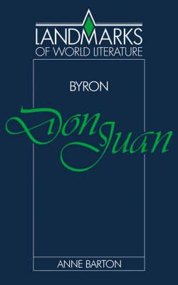 Byron: Don Juan - Landmarks of World Literature (Paperback)