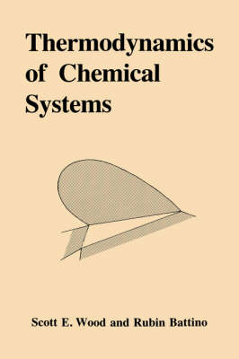 Thermodynamics of Chemical Systems (Paperback)