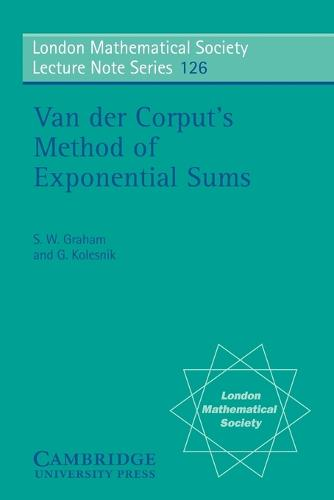 Van der Corput's Method of Exponential Sums - London Mathematical Society Lecture Note Series 126 (Paperback)