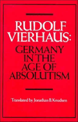 Germany in the Age of Absolutism (Paperback)