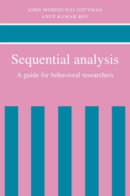 Sequential Analysis: A Guide for Behavorial Researchers (Hardback)