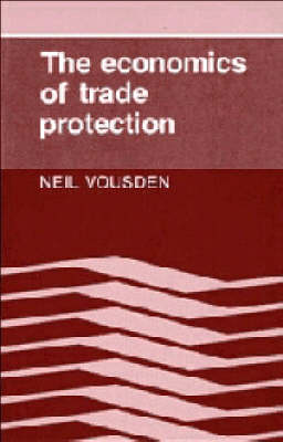 The Economics of Trade Protection (Paperback)