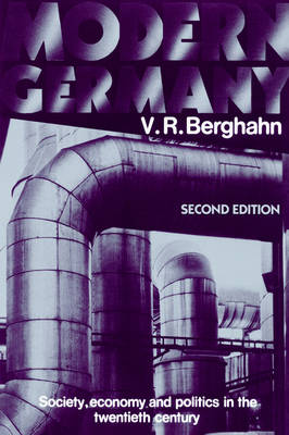 Modern Germany: Society, Economy and Politics in the Twentieth Century (Paperback)