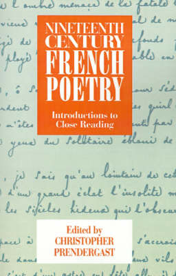 Nineteenth-Century French Poetry: Introductions to Close Reading (Paperback)