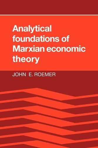 Analytical Foundations of Marxian Economic Theory (Paperback)