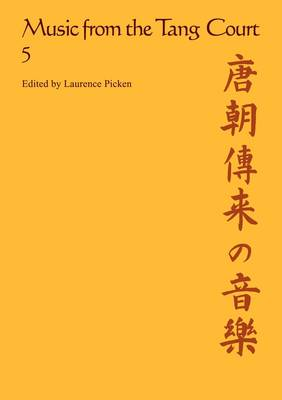 Music from the Tang Court: Volume 5 (Paperback)