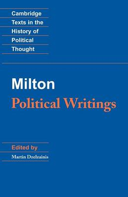 Milton: Political Writings - Cambridge Texts in the History of Political Thought (Paperback)