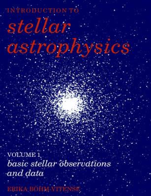 Introduction to Stellar Astrophysics: Volume 2 (Paperback)