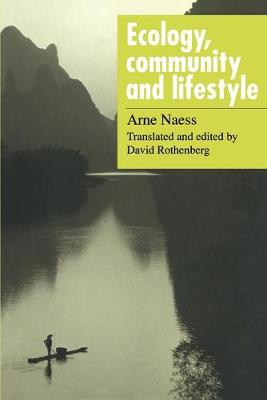 Ecology, Community and Lifestyle: Outline of an Ecosophy (Paperback)