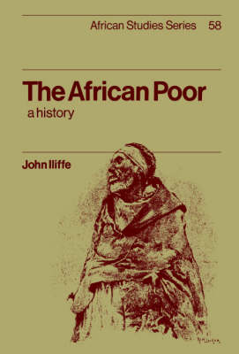 African Studies: The African Poor: A History Series Number 58 (Paperback)