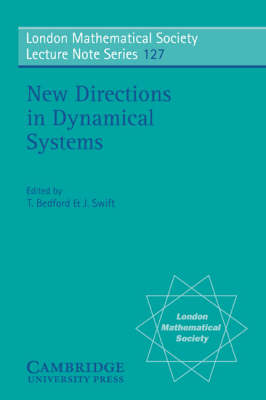 New Directions in Dynamical Systems - London Mathematical Society Lecture Note Series 127 (Paperback)