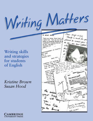 Writing Matters: Writing Skills and Strategies for Students of English (Paperback)
