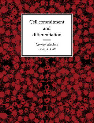 Cell Commitment and Differentiation (Paperback)