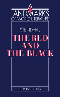 Stendhal: The Red and the Black - Landmarks of World Literature (Paperback)